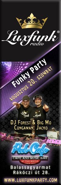 Luxfunk Party Balasagyarmat, 2011. augusztus 20.