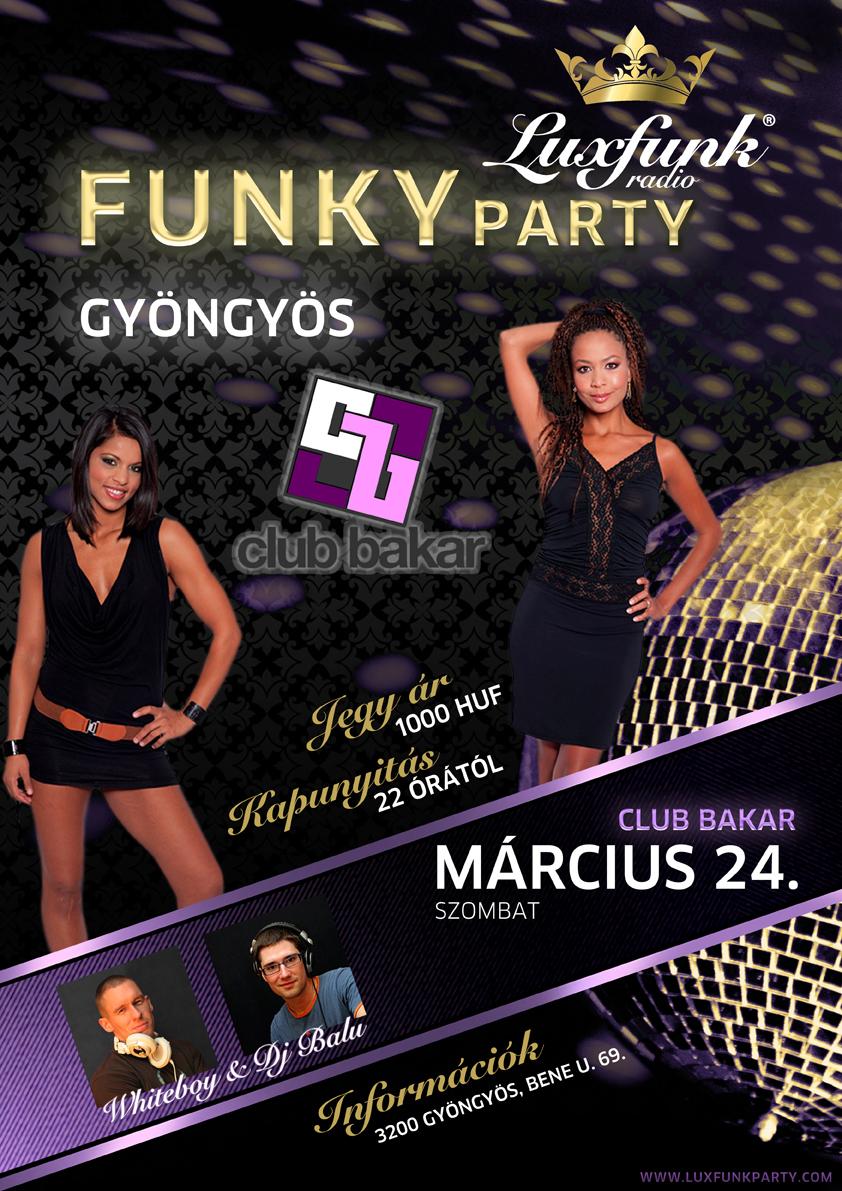 Luxfunk Radio Funky Party - 2012. március 24., Gyöngyös, Club Bakar