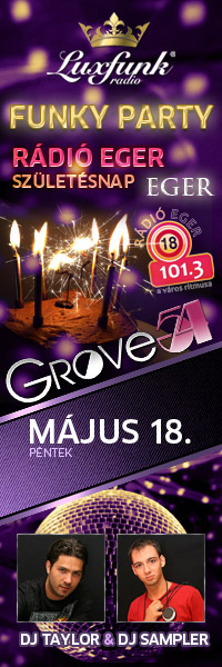 Luxfunk Radio Funky Party - Eger, Grove54, 2012. május 18.