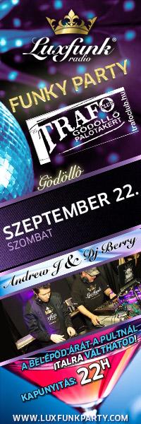Luxfunk Radio Funky Party - 2012.09.22. Gödöllő, Trafoclub