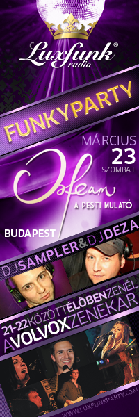 Luxfunk Radio Funky Party - 2013.03.23. Budapest, Orfeum Club
