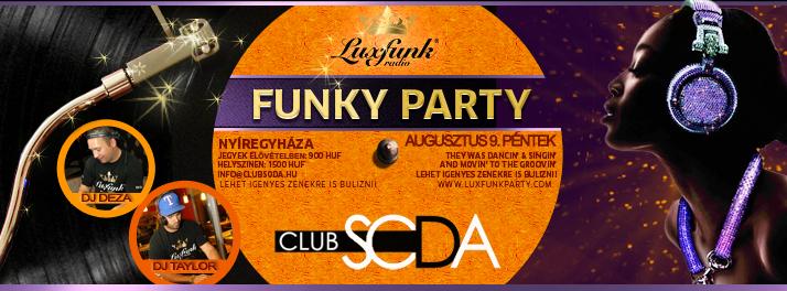 Luxfunk Party 2013.08.09. - Nyíregyháza, Club Soda