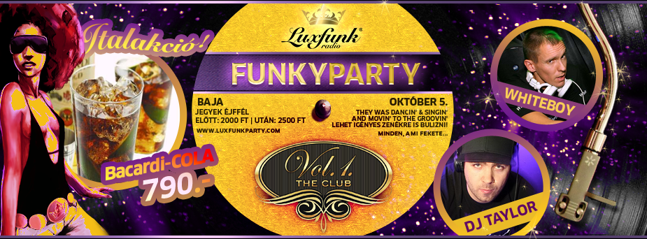 Luxfunk Radio Funky Party, 2013.10.05 - Vol.1. Club, Baja