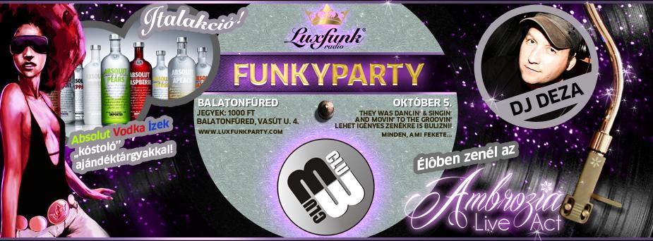 Luxfunk Radio Funky Party, 2013.10.05 - M-Club, Balatonfüred