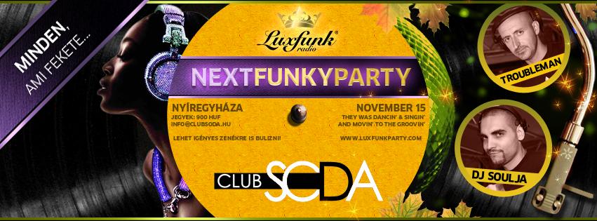 Luxfunk party @ Club Soda