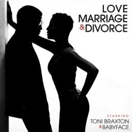 Toni Braxton & Babyface - Love Marriage Divorce