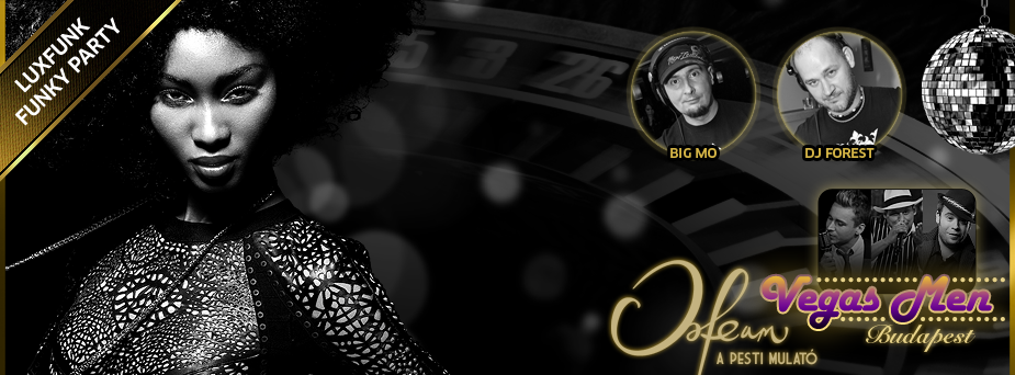 Luxfunk Party + Vegas Men 2014.04.12. @ Orfeum Club, Budapest