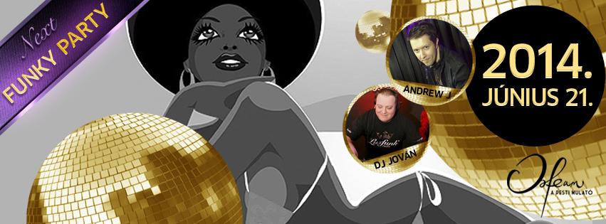Luxfunk Party 2014.06.21. @ Orfeum Club, Andrew J, DJ Jován