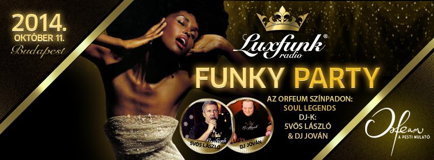 Luxfunk Party + Soul Legends - 2014.10.11. Orfeum