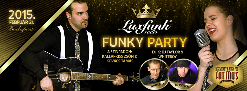 Luxfunk Party + Kállai-Kiss Zsófi koncert 2015.02.21. @ Fat Mo's, Budapest