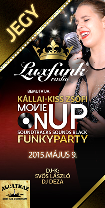 Movie On Up - Soundtracks Sounds Black @ Luxfunk Party