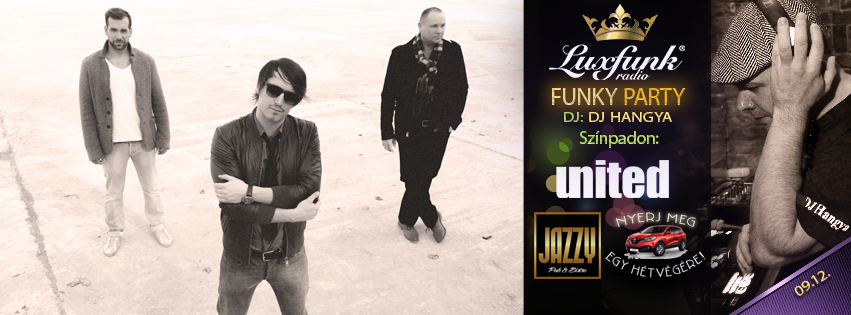 Luxfunk Party & United koncert @ Jazzy Pub 2015.09.12