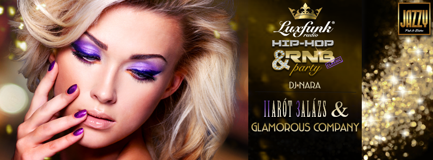 Luxfunk Party + Glamorous Company @ Jazzy Pub
