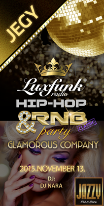 Luxfunk Party + Glamorous COmpany koncert @ Jazzy Pub