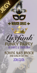 Luxfunk Party 2015.02.06 - jegy