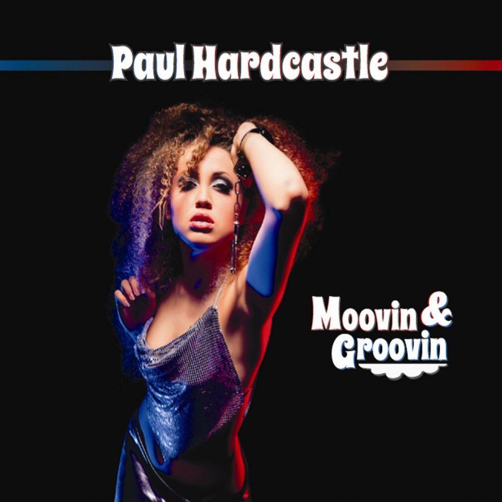 paul hardcastle moovin groovin album