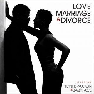 Toni Braxton - Babyface - Love, Marriage & Divorce album