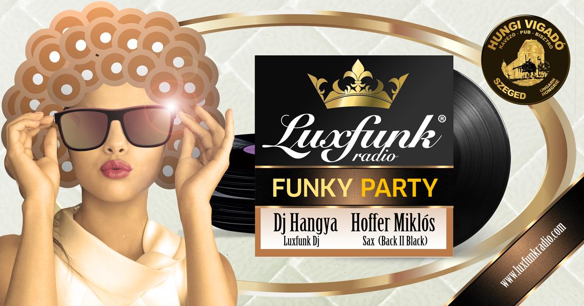 Luxfunk Radio Funky Party 2017.12.22. @ Hungi Vigadó, Szeged