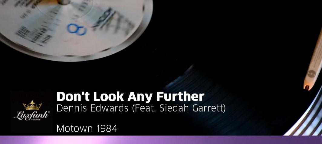 Dennis Edwards - Don't Look Any Further (Feat. Siedah Garrett)