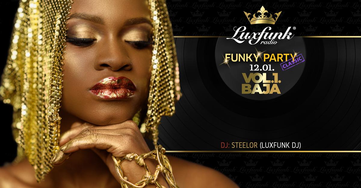 Luxfunk Party – 2018.12.01. @Vol.1 Club, Baja