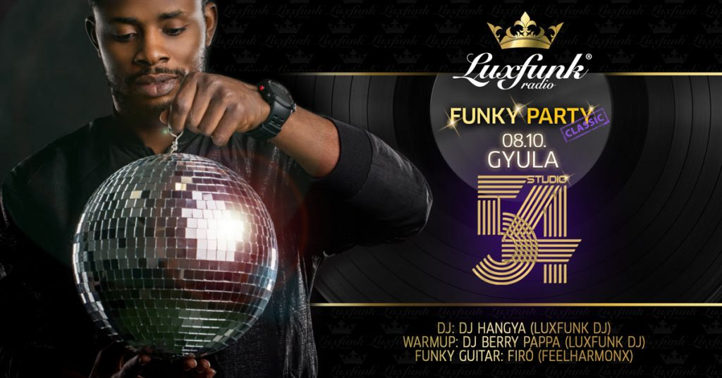 luxfunk party 20190810 studio54 gyula