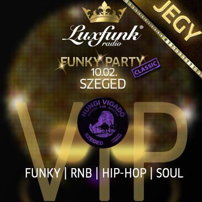 Luxfunk Radio Funky Party 2020.1.02. @ Hungi, Szeged