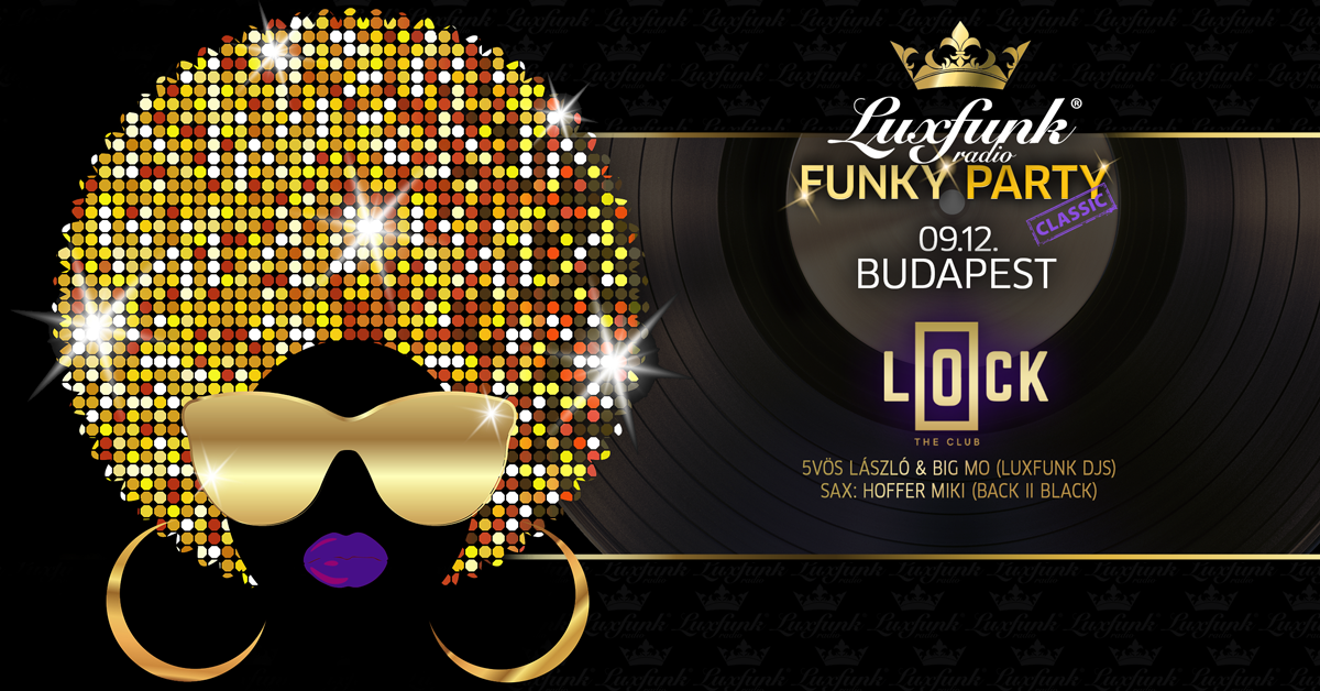 Luxfunk Radio Funky Party 2020.09.12 @Budapest, Lock