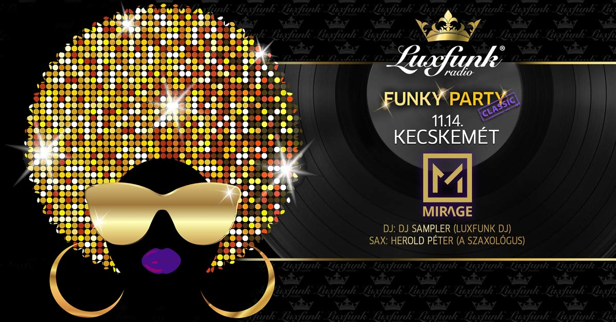 luxfunk-radio-funky-party-201114@kecskemet-mirage_1200x628