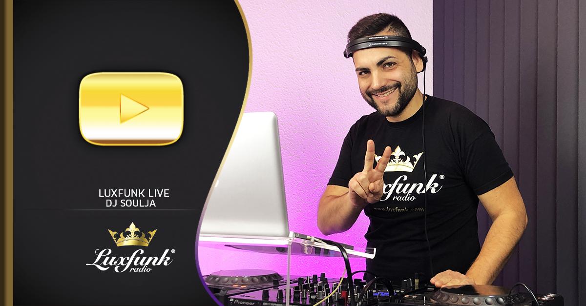 Luxfunk Live: DJ Soulja – 2020.10.10 – Hip-Hop