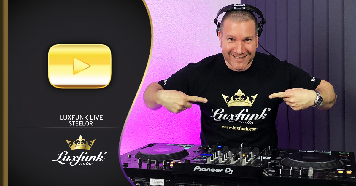 Luxfunk Live: Steelor – 2020.10.24 – Disco & Funkhouse