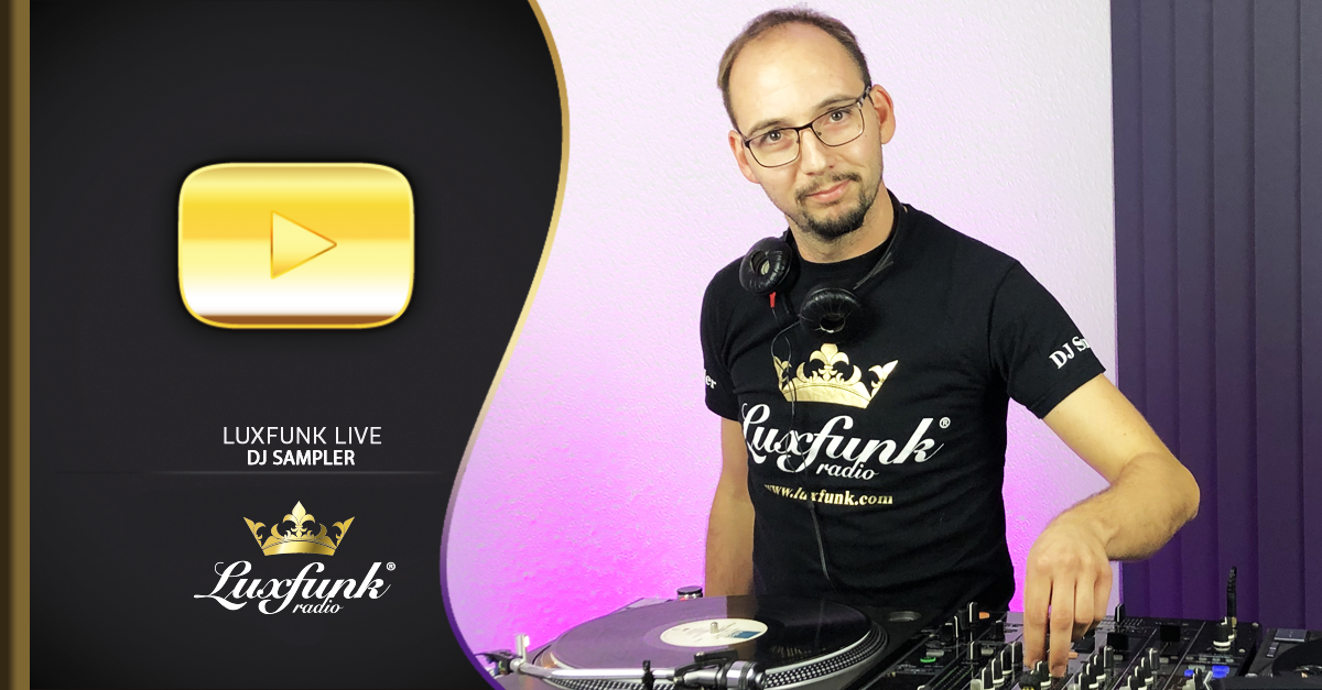 Luxfunk Live: DJ Sampler – 2020.10.31 – Luxfunk Party