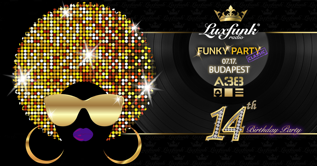 Luxfunk Party 2021.07.17 @A38 Hajó jegy